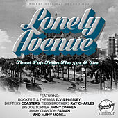 Lonely Avenue (Finest Pop From The 50s and 60s) van Various Artists