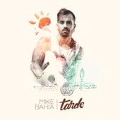 Tarde - Single de Mike Bahia
