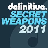 Definitive Secret Weapons 2011 - EP by Various Artists