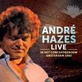 Live - In Concertgebouw Amsterdam 1982 van André Hazes