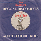 Front Line Presents Reggae Discomixes (1977 - 1981) by Various Artists