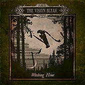 Witching Hour by The Vision Bleak