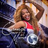 Cubanos por el Mundo (feat. Jesus Aguaje & Rolando Luna) de Yanela Brooks