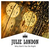 Why Don't You Do Right de Julie London