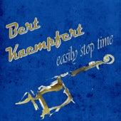 Easily Stop Time by Bert Kaempfert