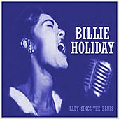 Billie Holiday: Lady Sings the Blues de Billie Holiday