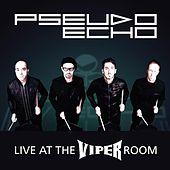 Live At the Viper Room by Pseudo Echo