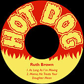As Long as I´m Moving by Ruth Brown