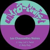 Hey, Let´s Twist by Les Chaussettes Noires