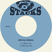 I Won´t Cry von Johnny Adams