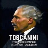 Toscanini, Verdi-Dukas-Respighi-Beethoven-Tchaikovski by Various Artists