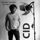 Vänder världen ut och in - Single von Cid