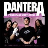 Preliminary Groove Metal (Live) von Pantera