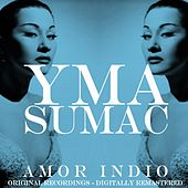 Amor Indio (Original Recordings) von Yma Sumac