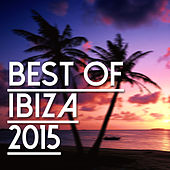 Best Of Ibiza 2015 de Various Artists