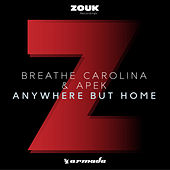 Anywhere But Home by Breathe Carolina