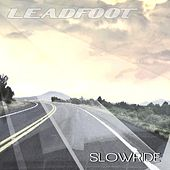 Slowride by Leadfoot
