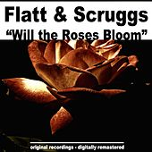 Will the Roses Bloom de Flatt and Scruggs