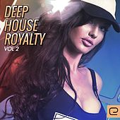 Deep House Royalty, Vol. 2 - EP by Various Artists