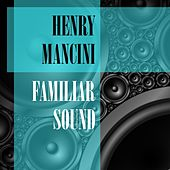 Familiar Sound by Henry Mancini