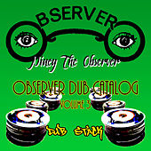 Observer Dub Catalog, Vol. 3 (Dub Stack) by Niney the Observer