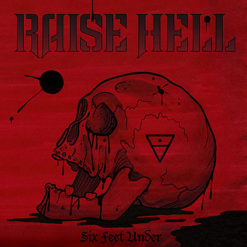Six Feet Under By Raise