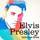 Elvis Presley : Jailhouse Rock de Elvis Presley