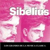 Los Grandes de la Musica Clasica - Jean Sibelius Vol. 2 by Various Artists
