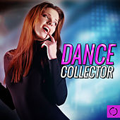 Dance Collector by Various Artists