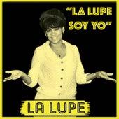 La Lupe Soy Yo by La Lupe