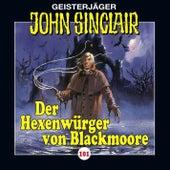 Folge 101: Der Hexenwürger von Blackmoore (Teil 1 von 2) von John Sinclair