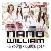 La Colegiala (feat. Young Killer & Sosa) de Nano William