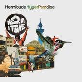 HyperParadise von Hermitude