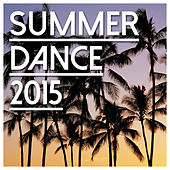 Summer Dance 2015 - Selected By Loca People de Various Artists