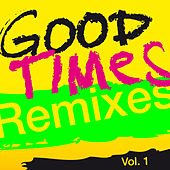 Good Times  (Remixes), Vol. 1 von Arling & Cameron