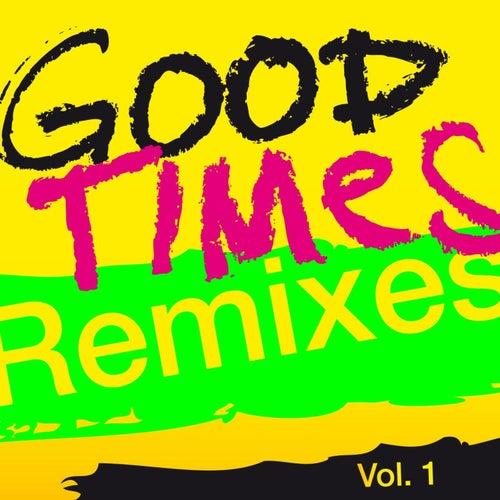 Good Times  (Remixes), Vol. 1 by Arling & Cameron