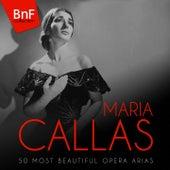 Maria Callas: 50 Most Beautiful Opera Arias von Various Artists