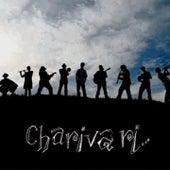 Charivari... by Charivari