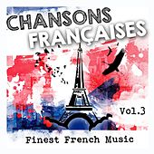 Chansons françaises, Vol.3 (Finest French Music) de Various Artists