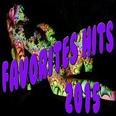 Favorites Hits 2015 by Various Artists