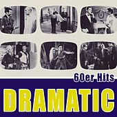 Dramatic - 60er Hits by Various Artists