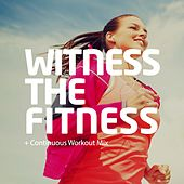 Witness The Fitness - EP von Various Artists