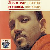 The Jack Wilson Quartet feat. Roy Ayers by The Jack Wilson Quartet