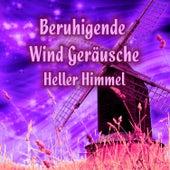 Beruhigende Wind Geräusche von Heller Himmel