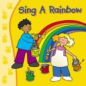 Sing a Rainbow by Kidzone