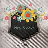 Can't Afford by Nina Simone