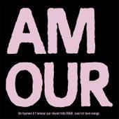 AMOUR - Un hymne à l'amour qui réunit hits R&B, soul et love songs de Various Artists