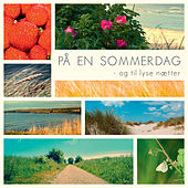 På En Sommerdag - Og Til Lyse Nætter by Various Artists