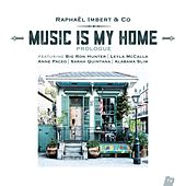 Music is my Home: Prologue by Raphaël Imbert