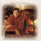 When My Heart Finds Christmas von Harry Connick, Jr.